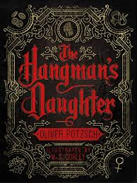 https://www.goodreads.com/book/show/9496240-the-hangman-s-daughter?ac=1&from_search=true