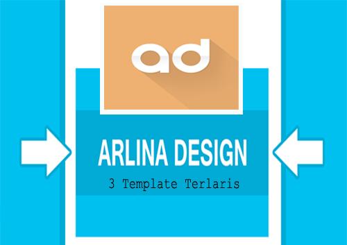 3 Template Paling Terlaris Arlina Design Terbaru