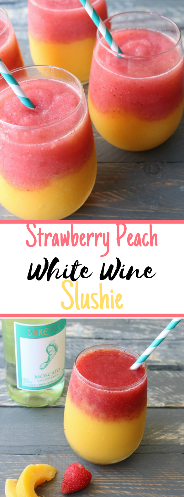 Strawberry Peach White Wine Slushie #drink #summer