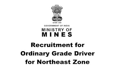 Ministry of Mines, India Recruitment 2019 -Ordinary Grade Driver for Northeast Zone. Last Date: 17.04.2019