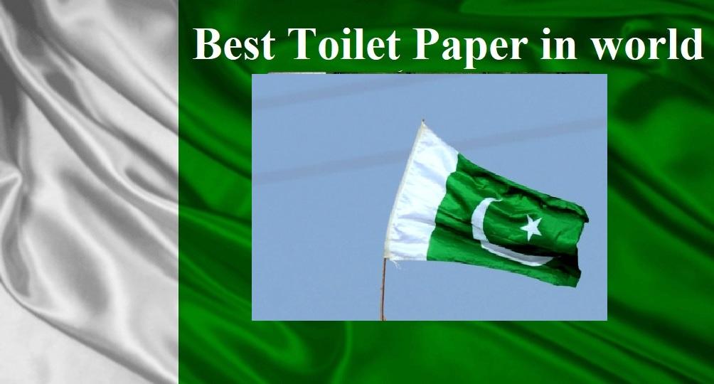 Pakistan Flag Toilet Paper Best Toilet Paper In The World