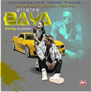 › Music: Ado Gwanja Ft Lily Baba x Tynking – Girgiza Baya