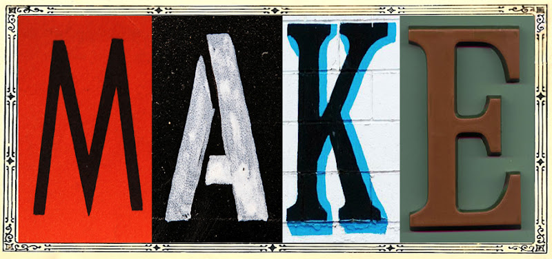 the last door down the hall: Four Letter Word...Make