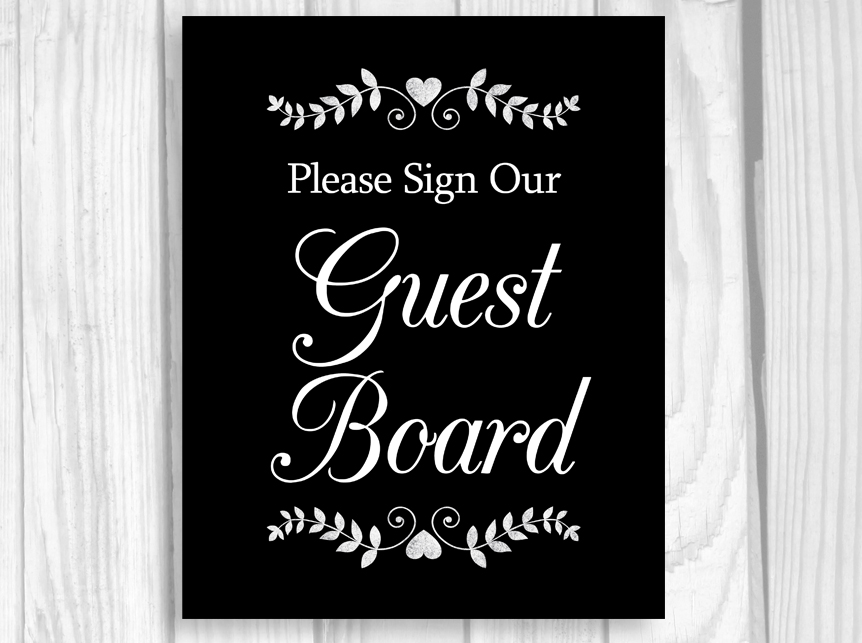 Please sign our guest book or please sign our guest board wedding sign