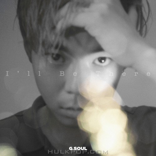 G.Soul – I'll Be There – Single