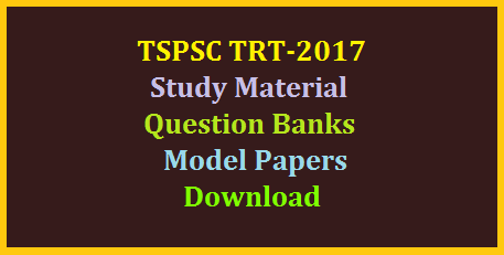 Telangana DSC TRT 2017 Study Material Question Bank Download  Download Telangana State Teachers Recruitment Test 2017 Study Material  Teachers Recruitment Test Notification by Telangana State Public Service Commission to Recruit Teachers in Telangana | Recruitment Notifiction by TSPSC for 8792 Vacancies of Various categories Vizz... SGT School Assistant Physical Education Teacher Language Pandits LPs SAs Online Application Started Aspirants are are applying Online at TSPSC official Website http://tspsc.gov.in telangana-dsc-tspsc-trt-2017-study-material-model-sgt-sa-lp-pet-pd-papers-question-bank-download