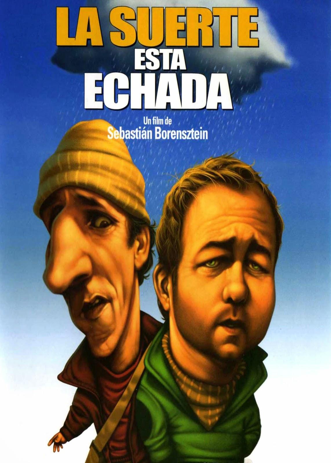 La Suerte está Echada (2005) Comedia con Gastón Pauls