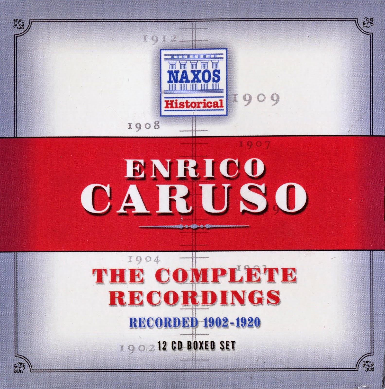 MIJAS: ENRICO CARUSO - The Complete Recordings Naxos Historical