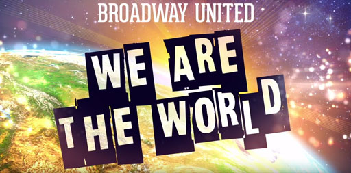 """Broadway artists come together to cover """"We Are The World"""""""