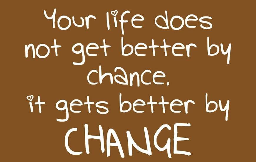 Change Inspirational Quotes: Motivational Quotes About Life Changes. QuotesGram