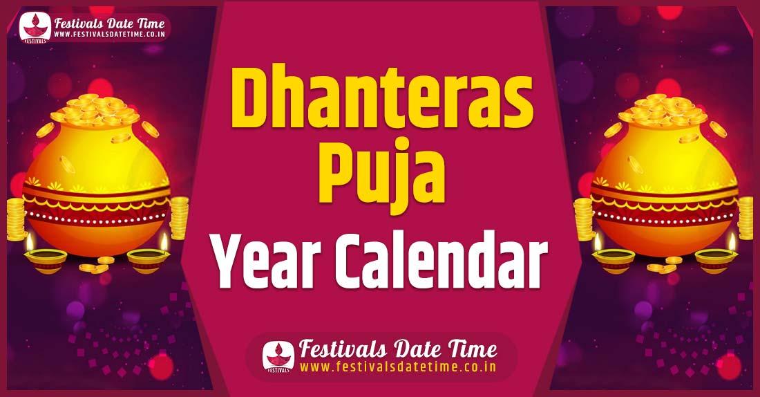 Dhanteras Year Calendar, Dhanteras Festival Schedule