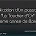 """Explication d'un passage: """"Le Toucher d'Or"""" - 8eme annee de base"""