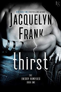 Thirst: An Energy Vampire Novel (The Energy Vampires) by Jacquelyn Frank