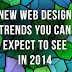 New Web design trends you can expect to see in 2014