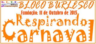 www.respirandocarnaval.blogspot.com.br//p/bloco-burlesco-respirando-carnaval.html