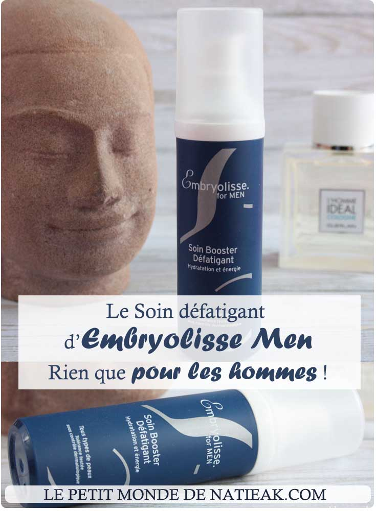 impression Booster défatigant d'Embryolisse for men