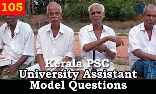 Kerala PSC Model Questions for University Assistant Exam - 105
