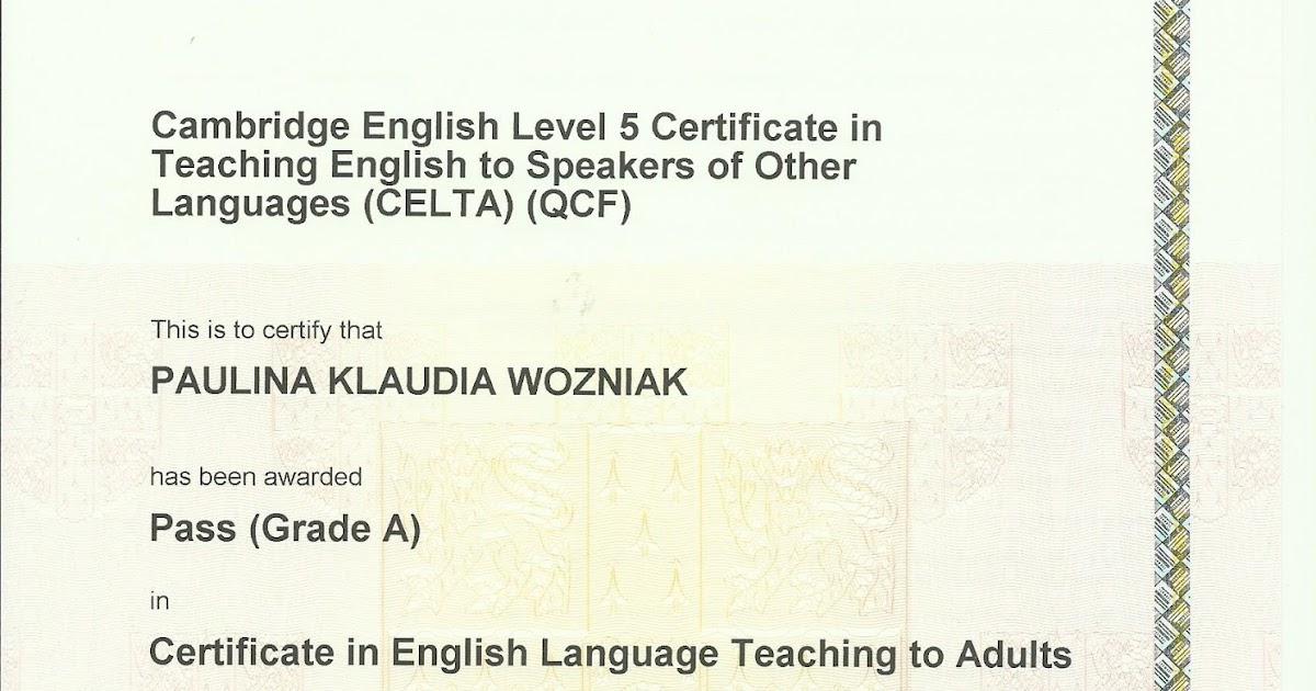 Give Me That Teaching Job Please Celta Certificate Paulina Woniak