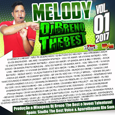 07/01/07 - CD MELODY 2017 - DJ BRENO THE BEST