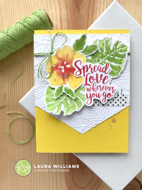 handmade card with Liquid Colors watercolor stamping technique to create a beautiful handmade cardhandmade card featuring In The Tropics and Spread Love Stamp Sets, as well as Fiddle Leaf Embossing Folder, all part of the RSVP Collection from Fun Stampers Journey, created by Laura Williams #funstampersjourney #lauralooloo #handmadecards #FSJRSVP