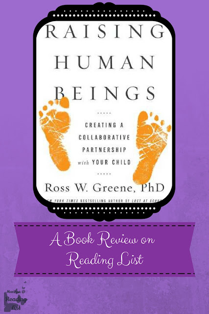 Raising Human Beings by Ross W Greene  A Book Review on Reading List