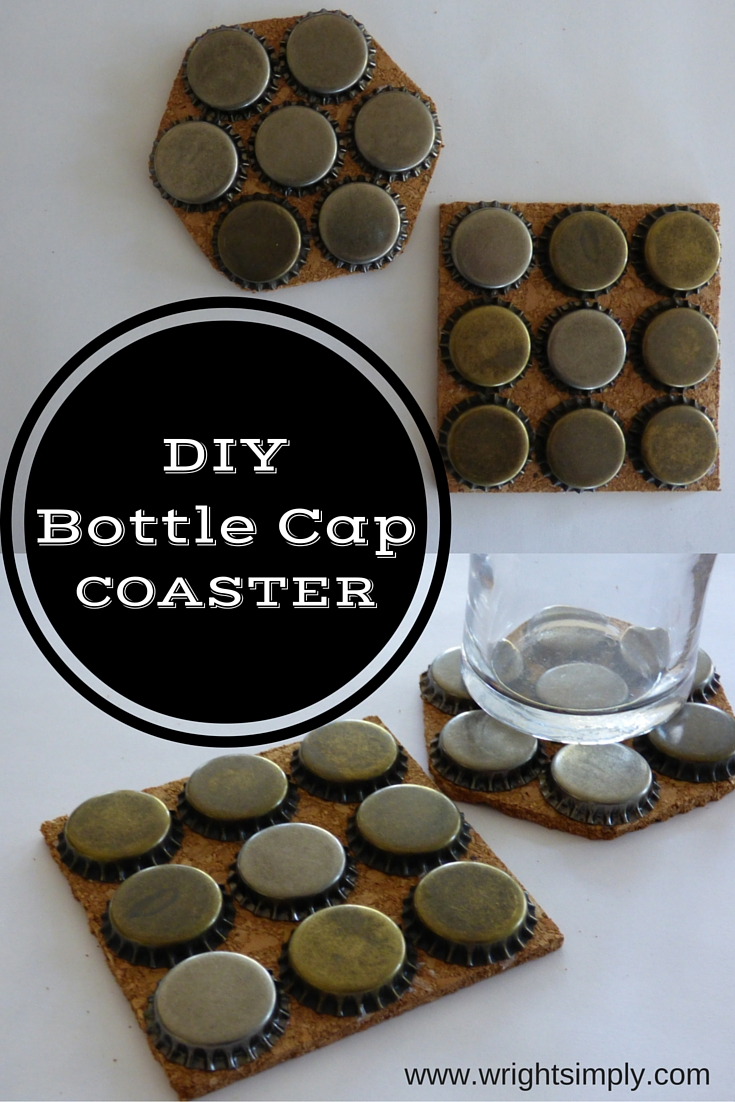 Simply wright diy bottle cap coasters for What to make with beer bottle caps