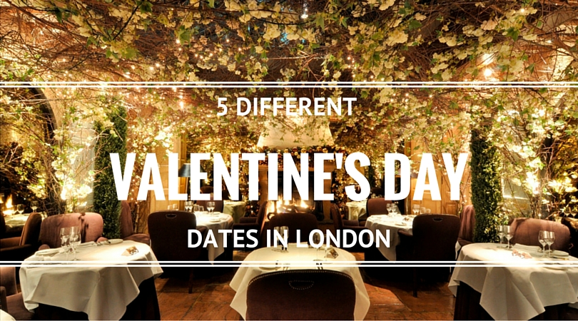 5 DATE NIGHTS IN LONDON FOR VALENTINE'S DAY