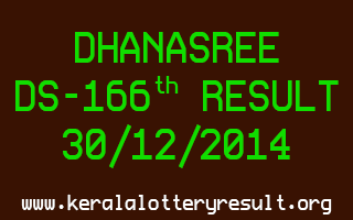DHANASREE Lottery DS-166 Result 30-12-2014