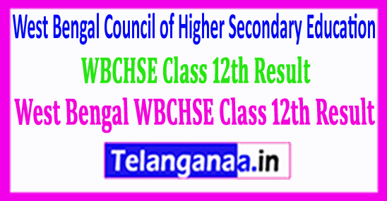 West Bengal WBCHSE Class 12 Result 2018 WB Inter Results 2018 West Bengal HS Results 2018