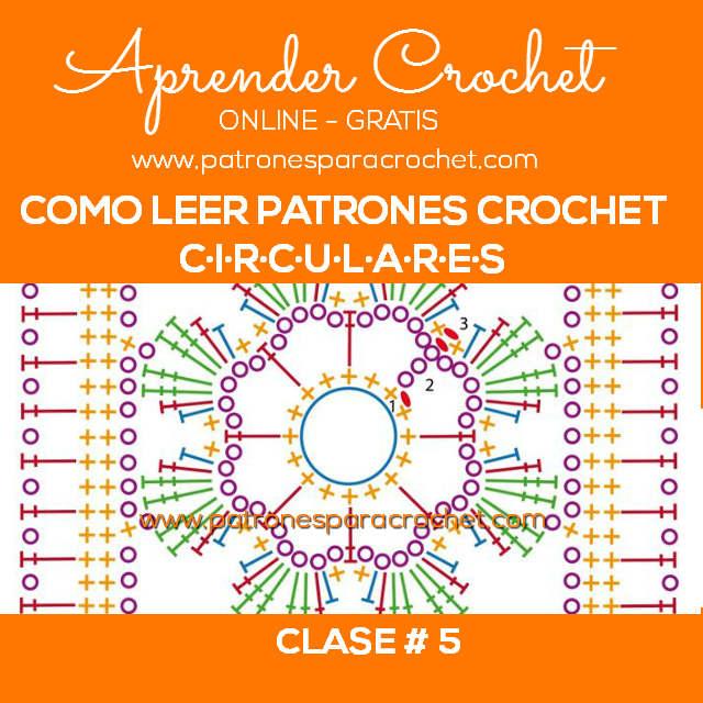 Cómo leer un patrón circular al crochet / Clase #5 | Patrones para ...