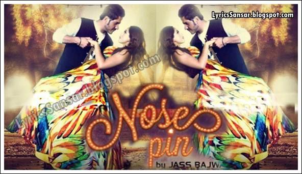 NOSE PIN LYRICS : Jass Bajwa