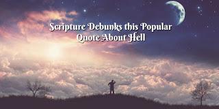 https://biblelovenotes.blogspot.com/2017/04/scripture-debunks-this-popular-quote.html
