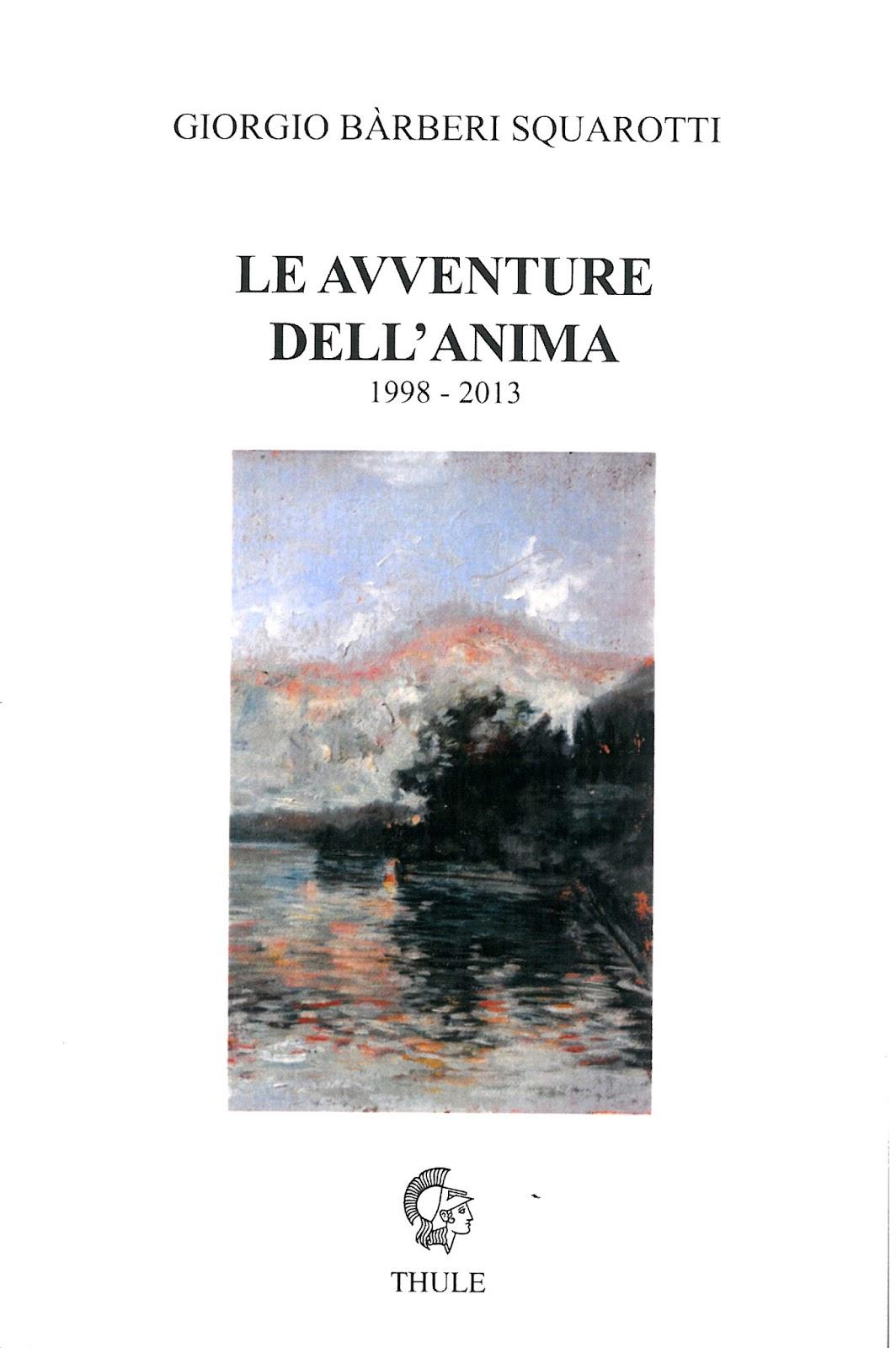 """Giorgio Barberi Squarotti, """"Le avventure dell'anima"""" (ed. Thule)"""