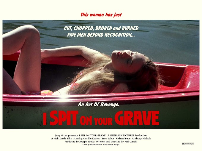 I Spit On Your Grave (2010) To Remember Meir Zarchi's 1978