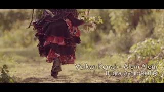 Volkan Konak - Aleni Aleni (Buğra Aydın Remix)