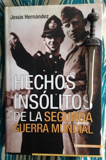 Portada del libro Hechos insólitos de la Segunda Guerra Mundial, de Jesús Hernández
