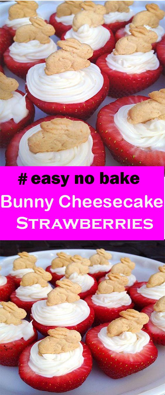 Cute Bunny Cheesecake Strawberries