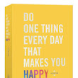 Book Review: Do one thing everyday to make you happy!