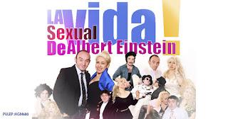 La vida sexual de Albert Eistein | Teatro Ernesto Aronna