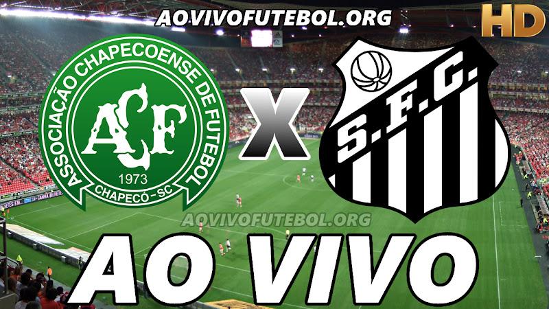 Chapecoense x Santos Ao Vivo Hoje em HD