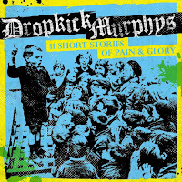 "Dropkick Murphys - ""11 Short Stories of Pain and Glory"""