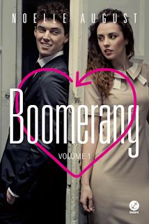 [Pré-venda] Boomerang - Livro #1 | Noelle August @galerarecord