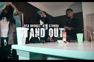 "DTA Doodat & DTA Stunna - ""Stand Out"" Video {Shot by @Ek_theSniper}"