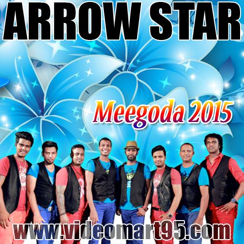 ARROW STAR LIVE IN MEEGODA 2015