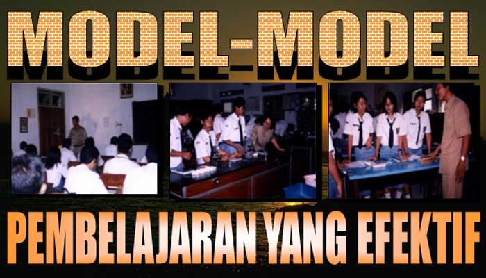 Berikut 34 Model Pembelajaran Efektif dan Langkah-Langkahnya