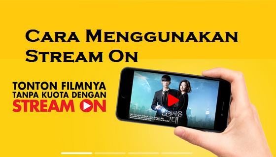Cara Menggunakan Stream On Indosat