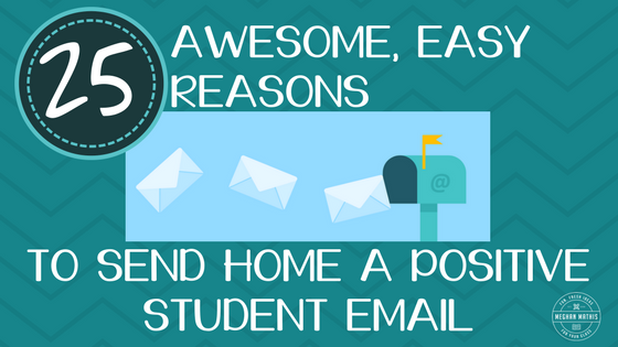 25 Reasons to Send Home a Positive Student Email