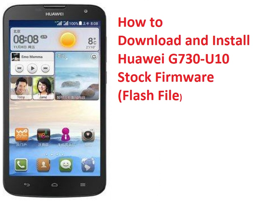 How to Download and Install Huawei G730-U10 Stock Firmware (Flash