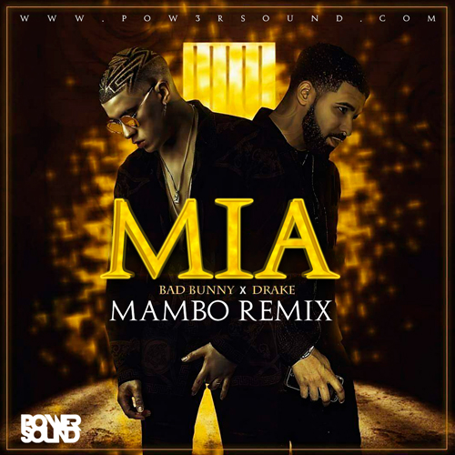 https://www.pow3rsound.com/2018/10/bad-bunny-ft-drake-mia-mambo-remix.html