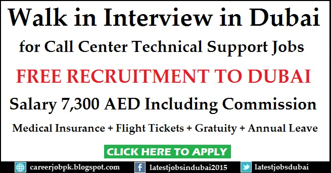 Walk in Interview in Dubai for Call Center Technical Support Jobs